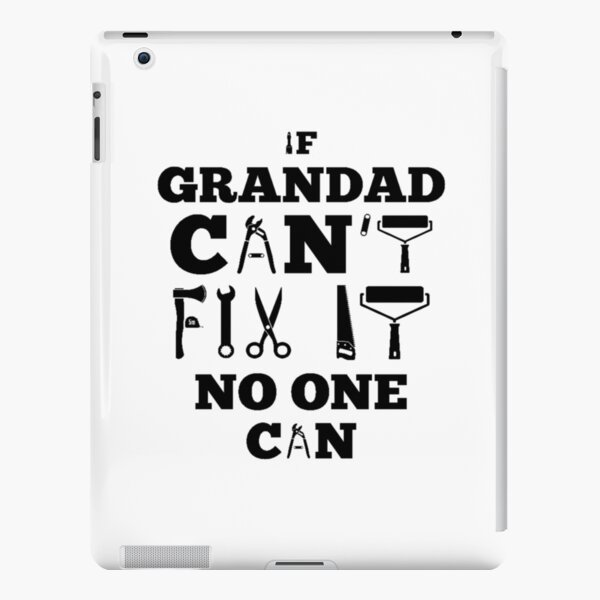 if grandad can't fix it no one can shirt and hoddie iPad Snap Case