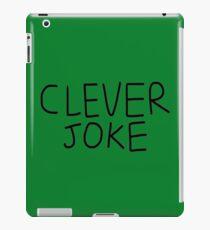 Clever Joke iPad Case/Skin