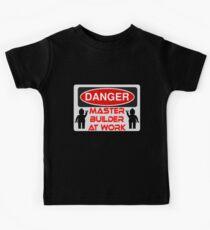 Danger Master Builder at Work Sign  Kids Tee