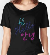 Hi, Hello, Annyeong!  Women's Relaxed Fit T-Shirt