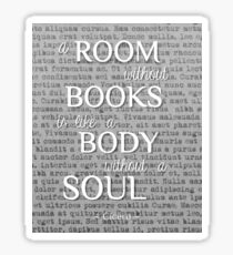 A Room Without Books.... Cicero Sticker