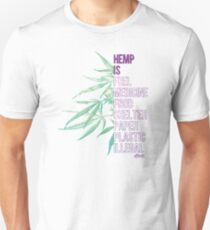 Hemp is Unisex T-Shirt