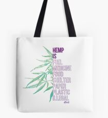 Hemp is Tote Bag