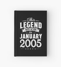 This Legend Was Born In January 2005 13 Year Old Hardcover Journal