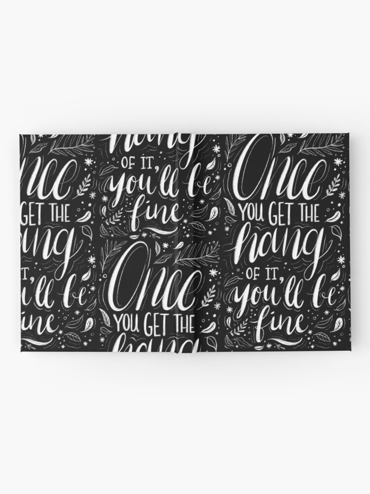 Alternate view of Once you get the hang of it, you'll be fine Hardcover Journal
