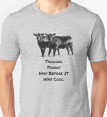 Cows Cattle Rancher Farmer Dairy Cows Tagging Farm Country Life Funny Gift  T-Shirt