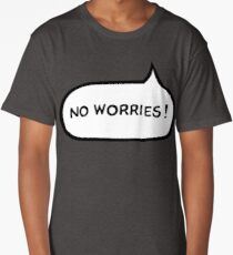 Australian Slang-No Worries Long T-Shirt