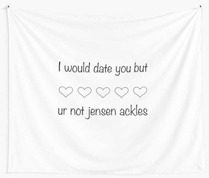 dating jensen ackles would include