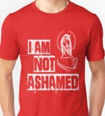 Jesus Christ I Am Not Ashamed Of The Gospel 2  Unisex T-Shirt