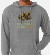 Mother Nature is the Cure Lightweight Hoodie
