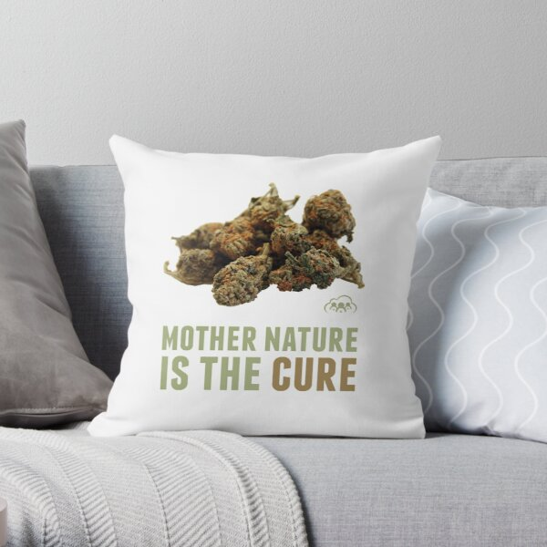 Mother Nature is the Cure Throw Pillow