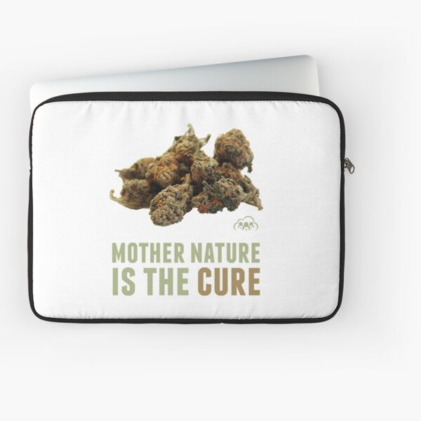 Mother Nature is the Cure Laptop Sleeve