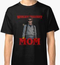 World's Greatest Mom | Steve Harringon | Stranger Things Classic T-Shirt