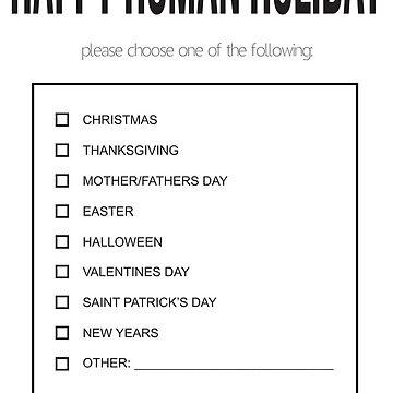 Happy Human Holiday by Kallistiae