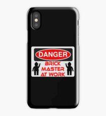 Danger Brick Master at Work Sign iPhone Case