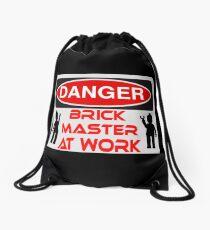 Danger Brick Master at Work Sign Drawstring Bag