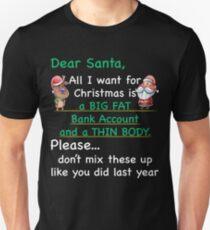 Dear Santa All I Want For Christmas Funny Xmas T-Shirt