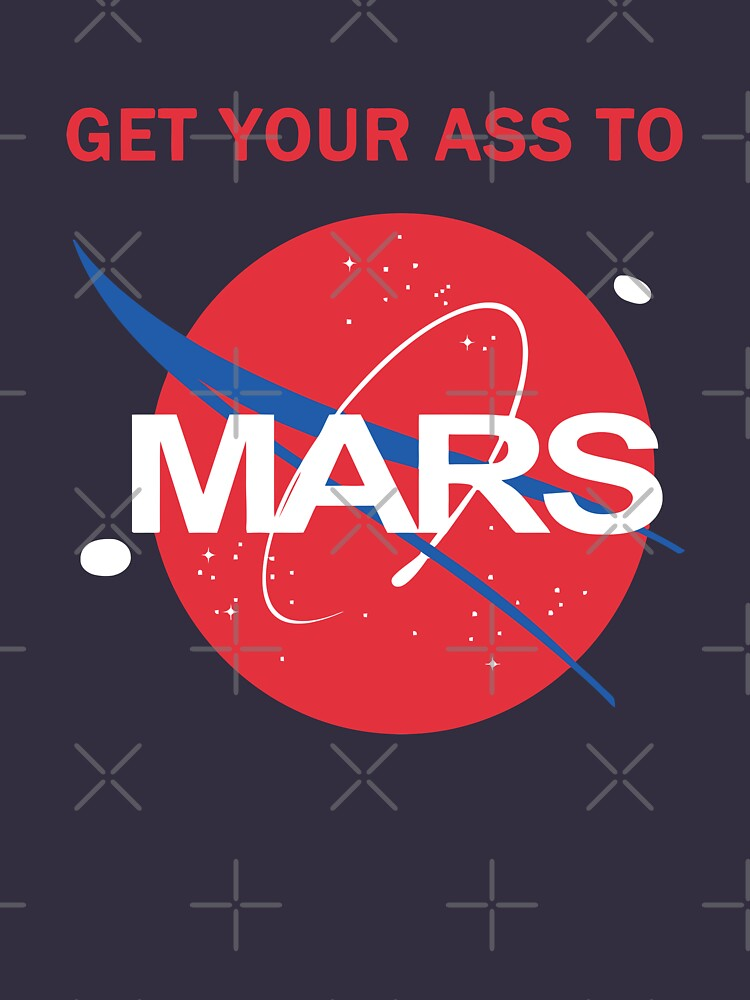 Get your ass to Mars by orinemaster