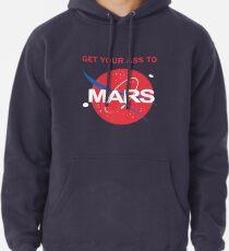 Bring deinen Arsch zum Mars Hoodie