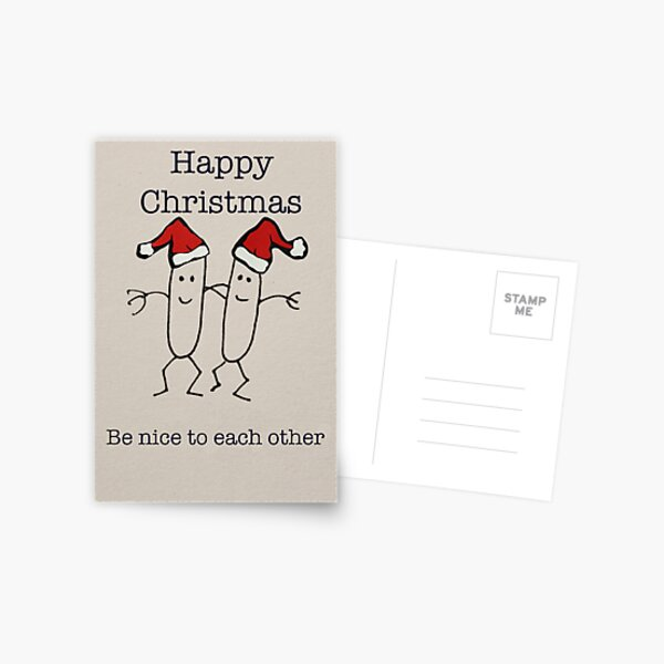 Be nice to each other... Postcard