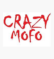 CRAZY MOFO Photographic Print