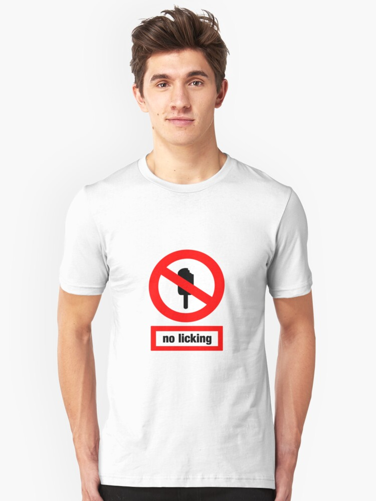 no licking Unisex T-Shirt Front