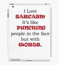 Love Sarcasm iPad Case/Skin