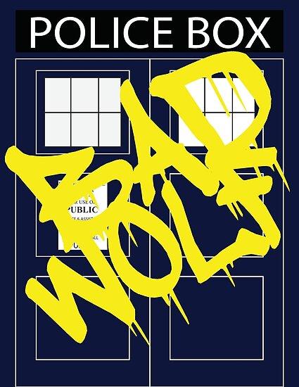 Bad Wolf Graffiti by MBWright88