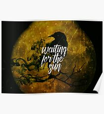 Waiting For The Sun - Rock And Roll Music Dark Style Design Poster