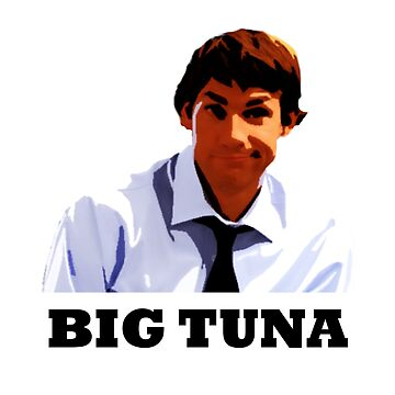 Jim is the Big Tuna by samohtbackwards