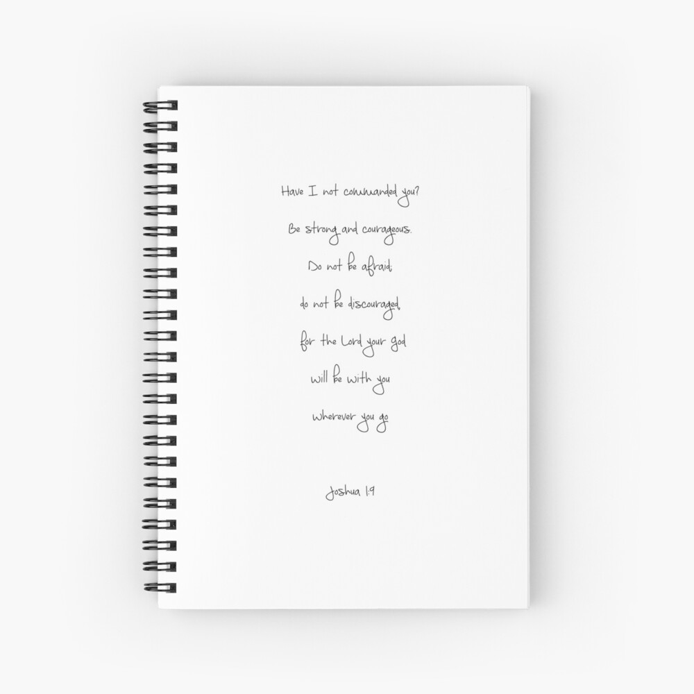 Joshua 1:9 Spiral Notebook