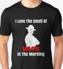Mens I Love The Smell of Vape In The Morning - Movie Quote Tee Unisex T-Shirt