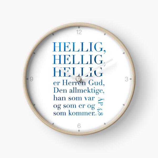 Hellig, hellig, hellig Clock