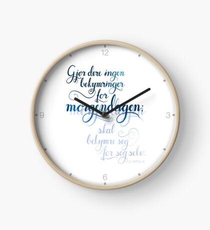 Gjør dere ingen bekymringer Clock