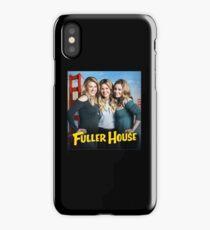 fuller house iPhone Case/Skin
