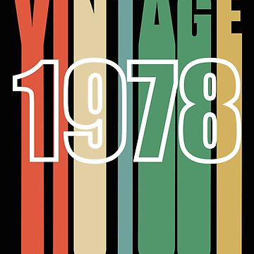 40th Birthday Retro Design - Vintage 1978 by kudostees