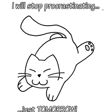 Fatty: Stop procrastinating by Eagle-Fly-Free