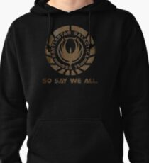 So Say We All Pullover Hoodie