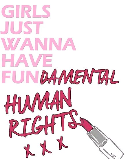 Girls Just Wanna Have Fundamental Human Rights Posters By Bossbabe
