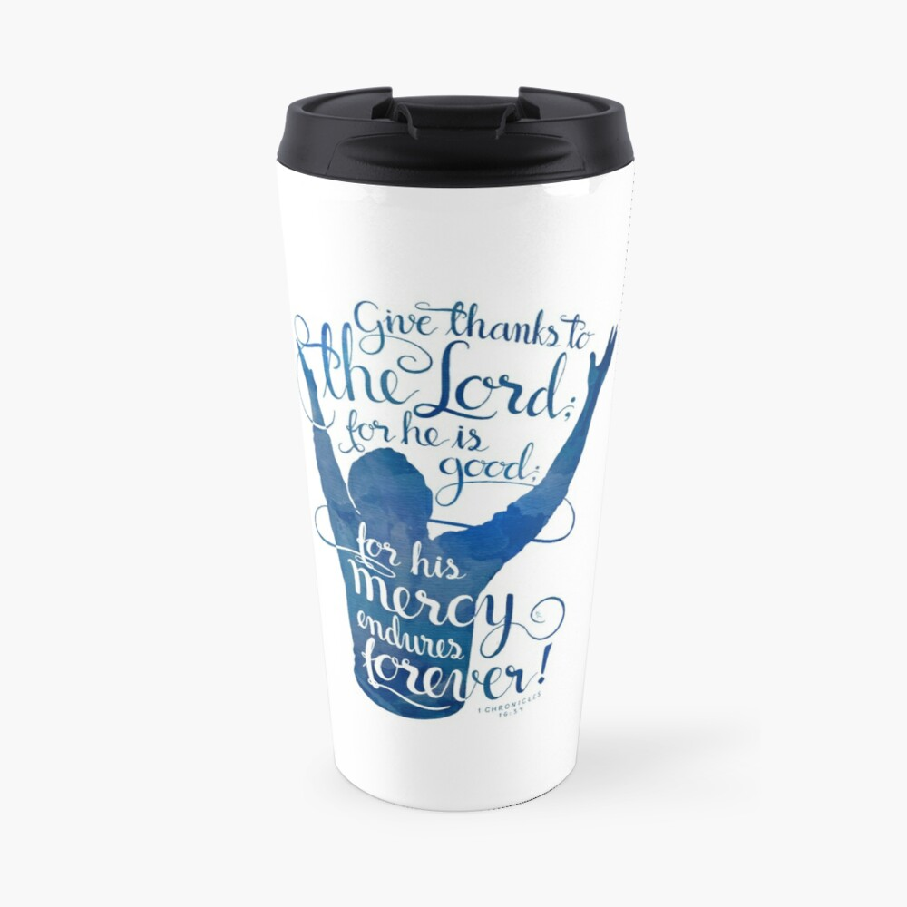 Give Thanks to the Lord Travel Mug