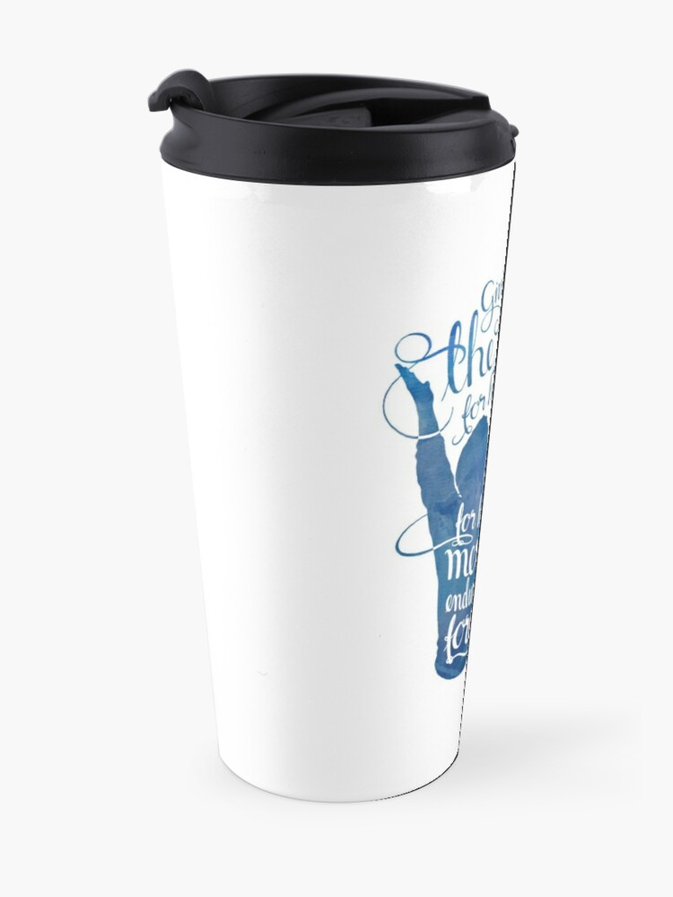 Alternate view of Give Thanks to the Lord Travel Mug