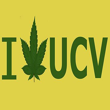I Love UCV by Ganjastan