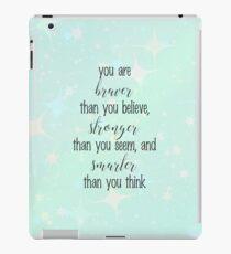 Braver, Stronger, Smarter iPad Case/Skin