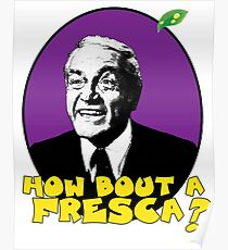 how bout a fresca? Poster