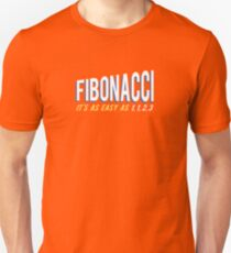 Fibonacci It's as Easy as 1, 1, 2, 3 Unisex T-Shirt