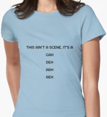 This ain't a scene Women's Fitted T-Shirt
