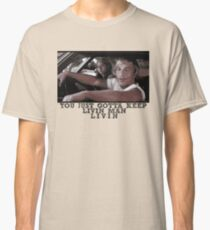 Dazed and Confused - Livin' Classic T-Shirt