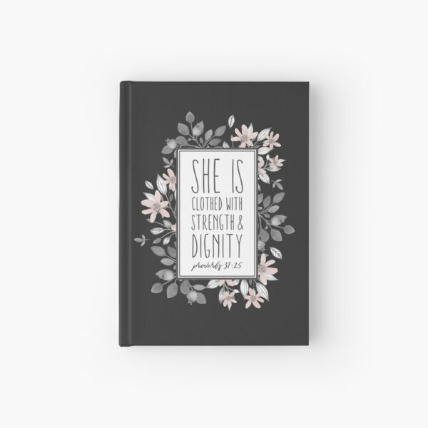 Christian Quote Proverbs 31:25 Hardcover Journal