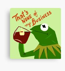 That's none of my business Canvas Print