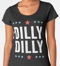 DILLY DILLY Vintage Distressed T-Shirt Women's Premium T-Shirt